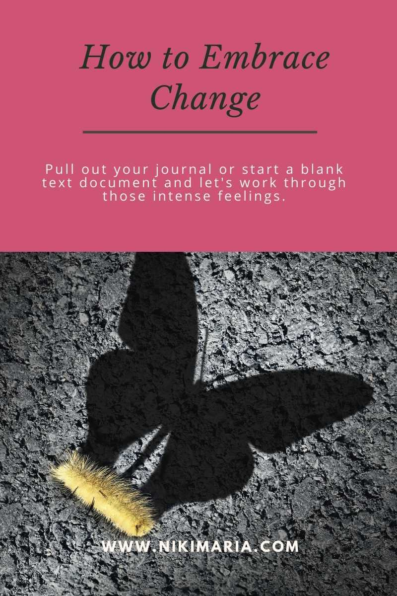 how to embrace change in your life journal